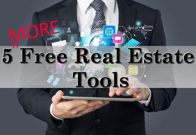 5 MORE Free Real Estate Tools.jpg