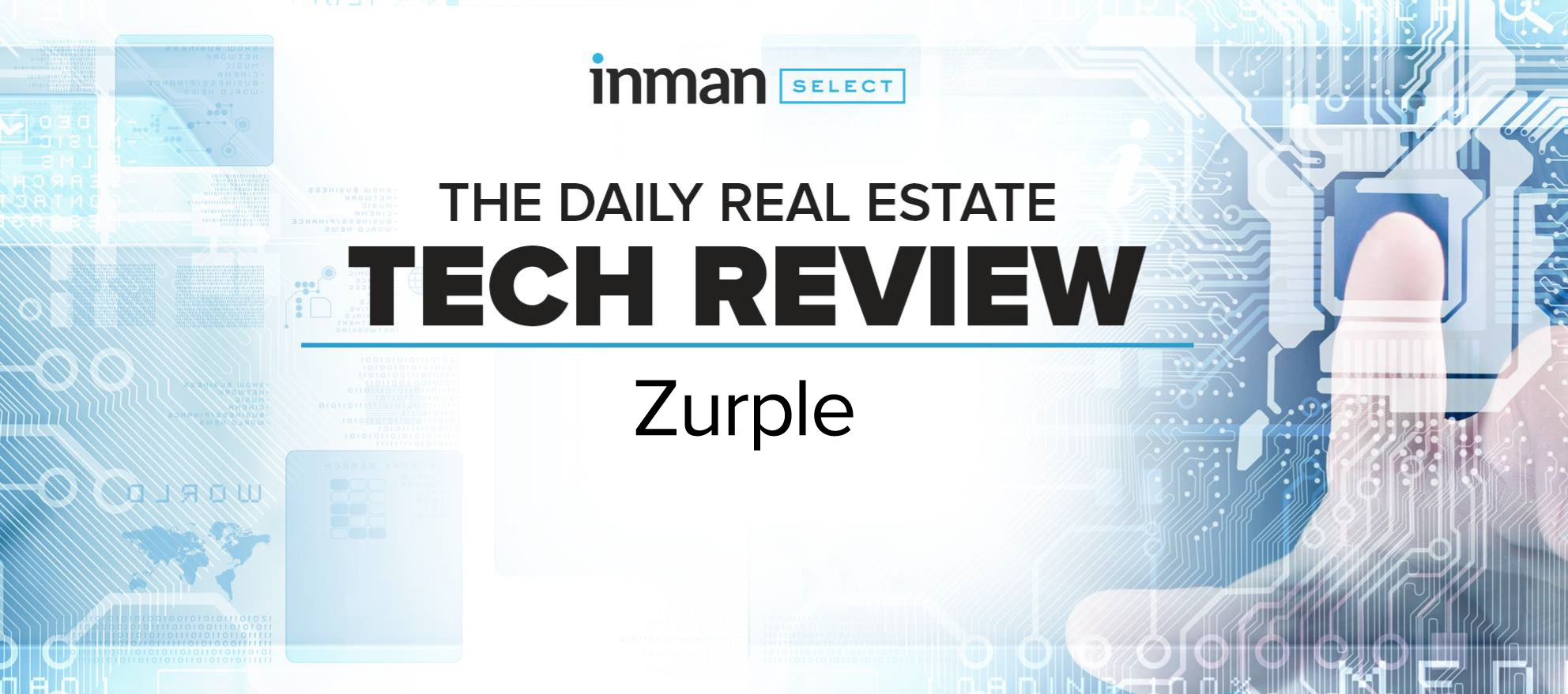 Inman Tech Review of Zurple