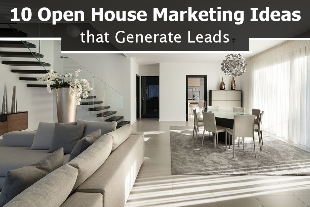 open house marketing tips that generate real estate leads.jpg