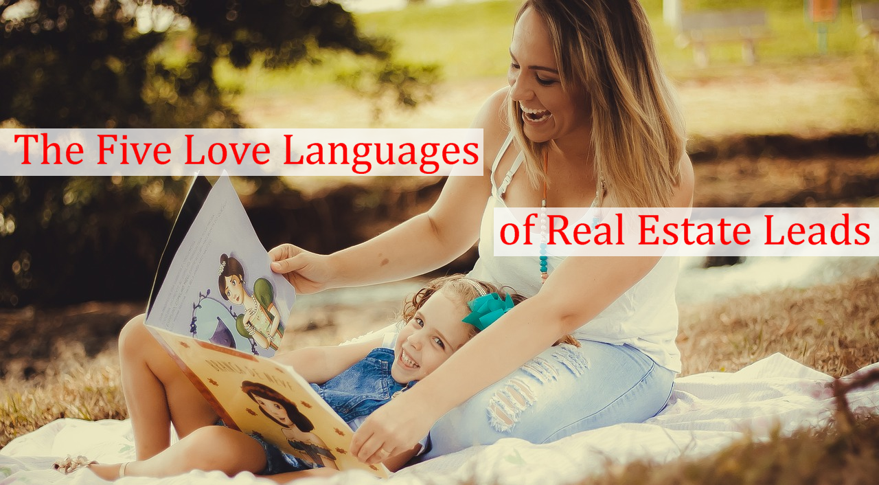 The Five Love Languages of Real Estate Leads.png